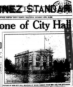 "An old picture from the ""Martinez Standard"" newspaper of the 1912 City Hall, which sat about where the creek meets Main Street. (ON FILE)"